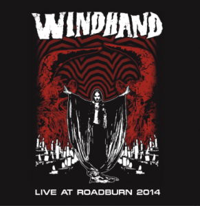 Windhand Live At Roadburn 2014 Echoes And Dust