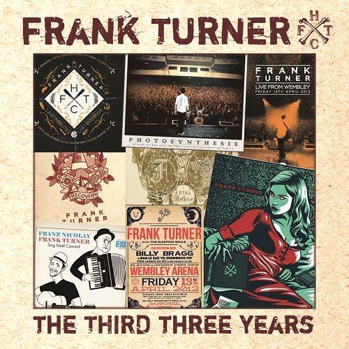 Frank Turner – The Third Three Years