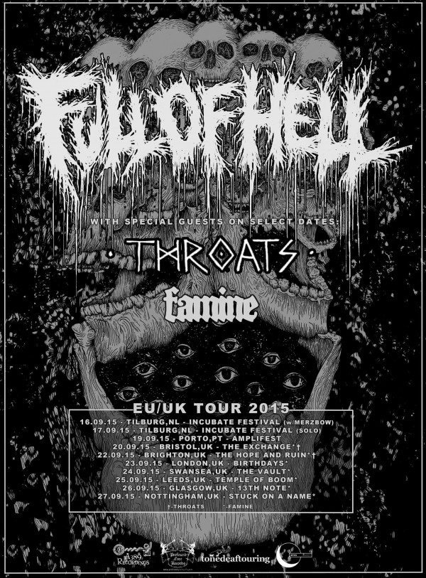 Full-Of-Hell-Famine-Throats-tour-2