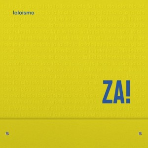 za loloismo echoes and dust