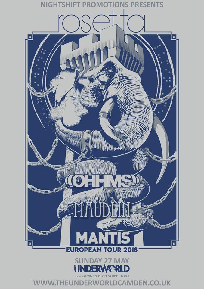 Rosetta, Ohhms, Maudlin, Mantis