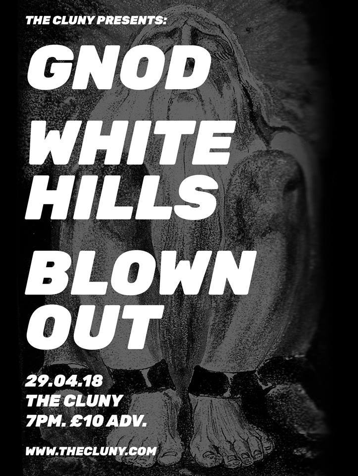 White Hills, GNOD, Blown Out