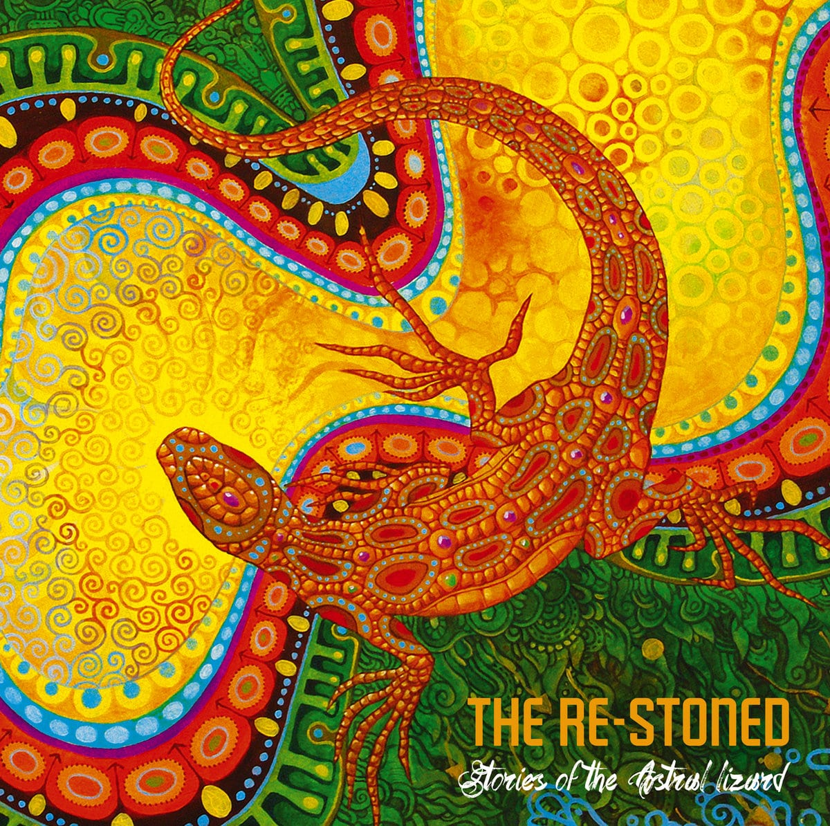 The Re-Stoned – Stories Of The Astral Lizard   Echoes And Dust