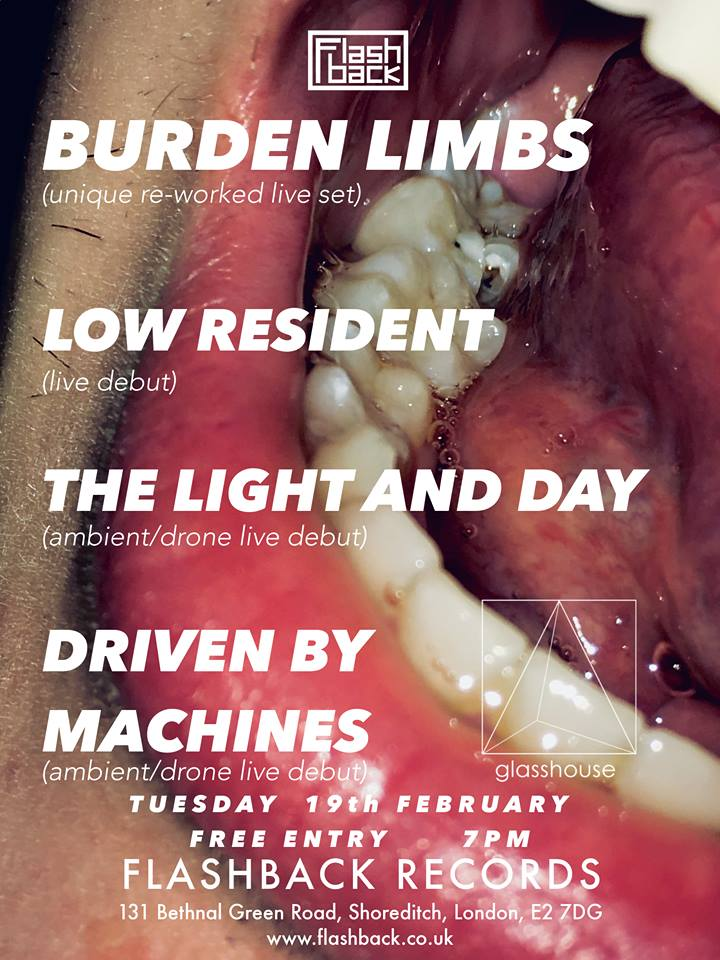 Burden Limbs, Low Resident, The Light & Day, Driven by Machines