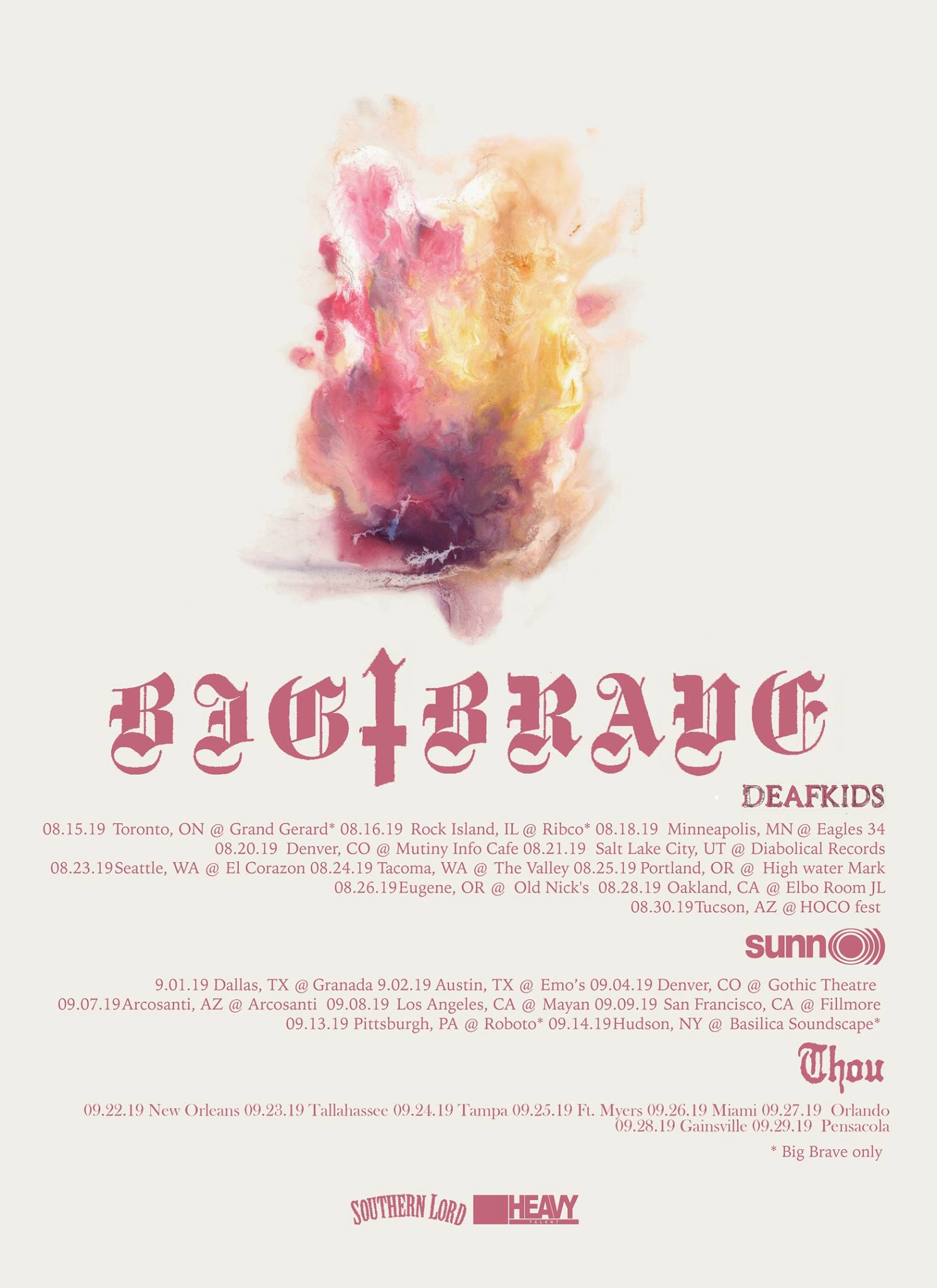 BIG|BRAVE TOUR  WITH DEAFKIDS, SUNN O))) & MORE