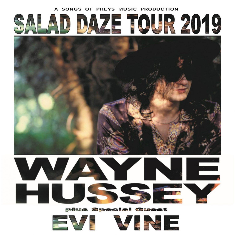 Wayne Hussey Salad Daze Tour with Evi Vine